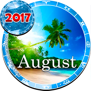 August 2017 Horoscope