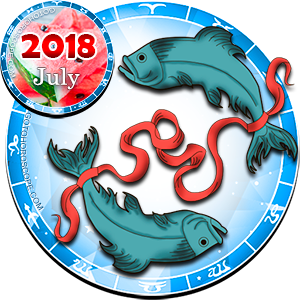 Monthly July 2018 Horoscope for Pisces