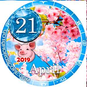 Daily Horoscope April 21, 2019 for 12 Zodica signs