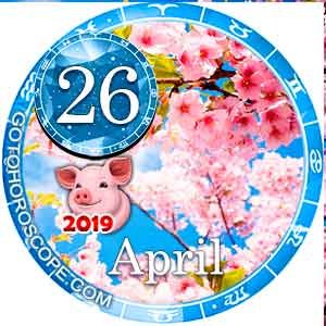 Daily Horoscope April 26, 2019 for all Zodiac signs