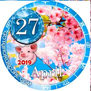 Daily Horoscope April 27, 2019 for all Zodiac signs