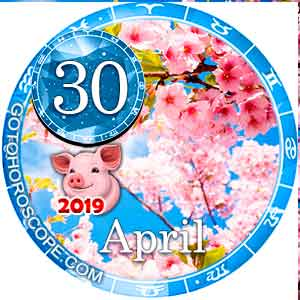 Daily Horoscope April 30, 2019 for all Zodiac signs