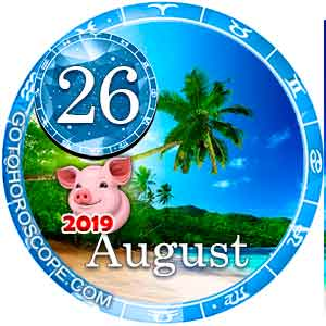 Daily Horoscope August 26, 2019 for 12 Zodica signs