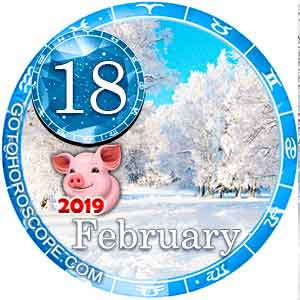 Daily Horoscope February 18, 2019 for 12 Zodica signs