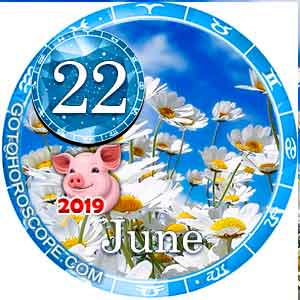 Daily Horoscope for June 22, 2019