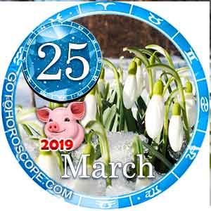 Daily Horoscope March 25, 2019 for all Zodiac signs