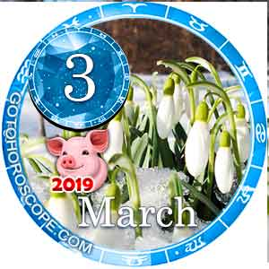 Daily Horoscope March 3, 2019 for 12 Zodica signs