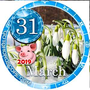 Daily Horoscope March 31, 2019 for 12 Zodica signs