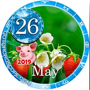 Daily Horoscope May 26, 2019 for all Zodiac signs
