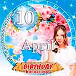Birthday Horoscope April 10th