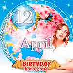 Birthday Horoscope for April 12th