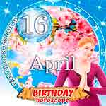 Birthday Horoscope for April 16th