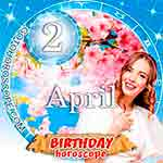 Birthday Horoscope April 2nd