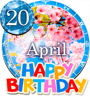 Birthday Horoscope for April 20th