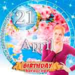 Birthday Horoscope for April 21st