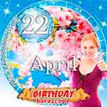 Birthday Horoscope April 22nd
