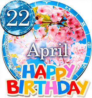 Birthday Horoscope for April 22nd