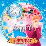 Birthday Horoscope for April 23rd