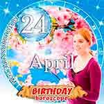 Birthday Horoscope April 24th