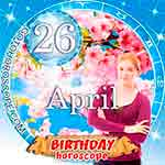 Birthday Horoscope for April 26th