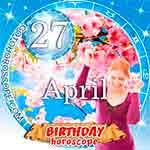 Birthday Horoscope April 27th