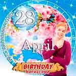 Birthday Horoscope April 28th