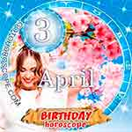 Birthday Horoscope April 3rd