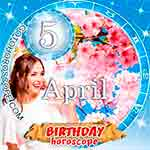Birthday Horoscope for April 5th