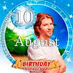 Birthday Horoscope August 10th