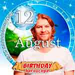 Birthday Horoscope for August 12th