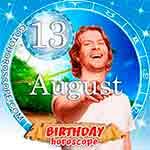 Birthday Horoscope for August 13th