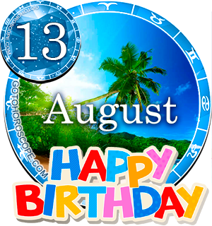 Birthday Horoscope for August 13th