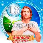 Birthday Horoscope for August 16th