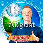 Birthday Horoscope August 18th