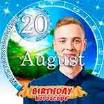 Birthday Horoscope August 20th
