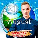 Birthday Horoscope August 21st