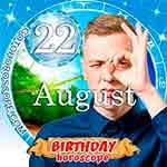 Birthday Horoscope August 22nd