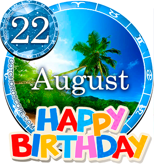 Horoscope for Birthday August 22nd