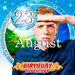 Birthday Horoscope August 23rd