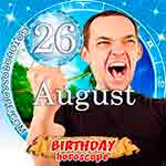 Birthday Horoscope August 26th