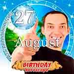 Birthday Horoscope for August 27th