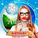 Birthday Horoscope for August 29th