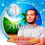Birthday Horoscope August 3rd