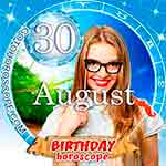Birthday Horoscope for August 30th