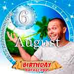Birthday Horoscope for August 6th