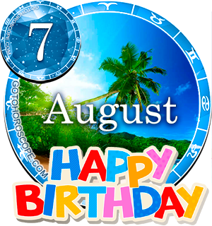 Birthday Horoscope August 7th for all Zodiac signs