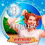 Birthday Horoscope August 9th