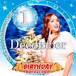 Birthday Horoscope for December 1st