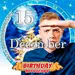 Birthday Horoscope December 15th