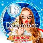 Birthday Horoscope December 16th